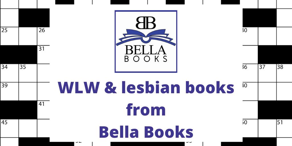 lesbian books by Bella Books