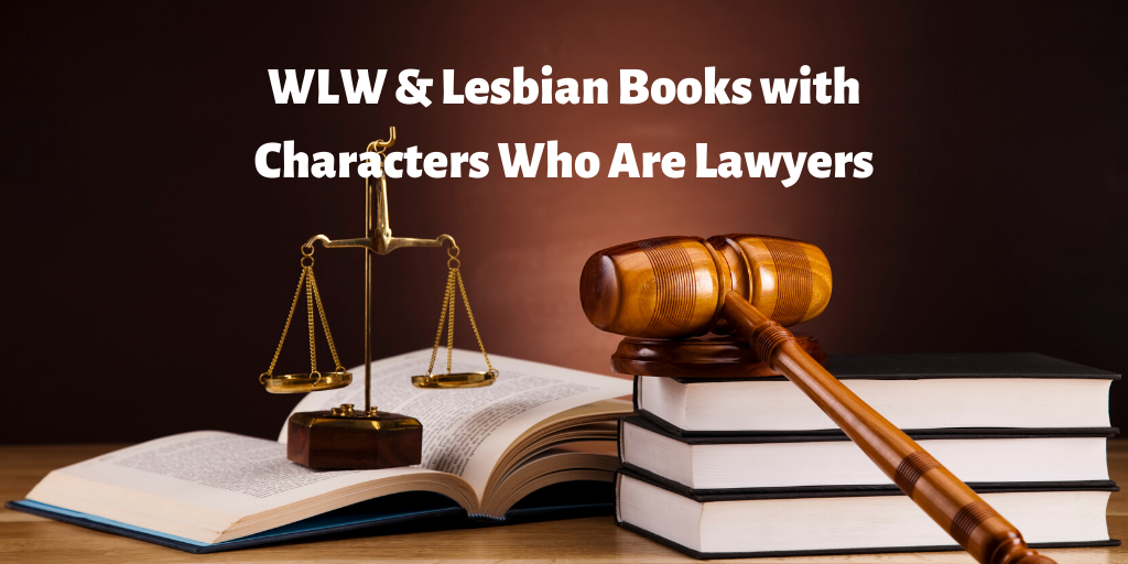 lesbian books with characters who are lawyers