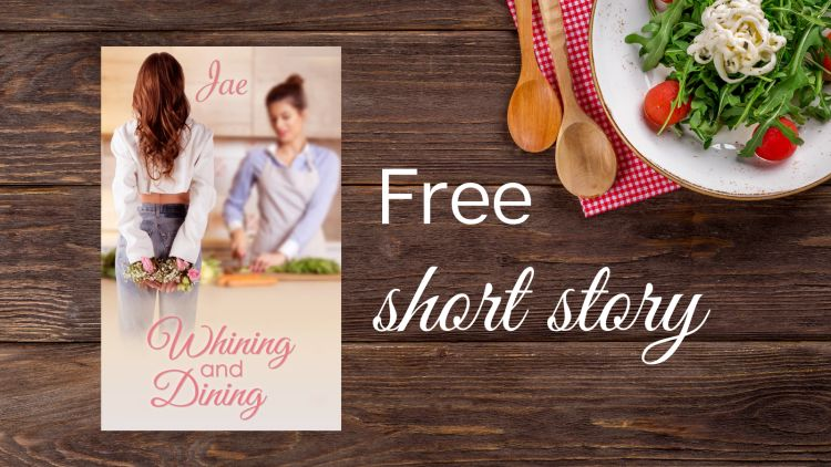 Free short story Whining and Dining