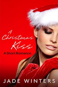 A Christmas Kiss_Jade Winters
