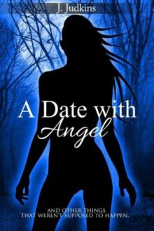 A Date With Angel_J. Judkins