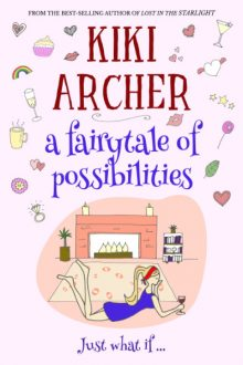 A Fairytale of Possibilities_Kiki Archer