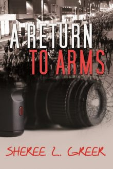 A Return to Arms-Shereer L. Greer
