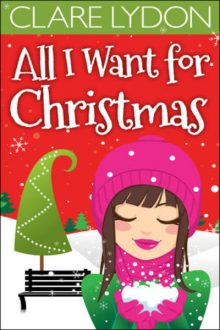 All I Want for Christmas_Clare Lydon