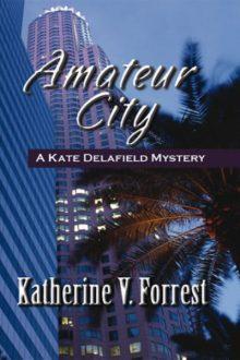 Amateur City_Katherine V. Forrest