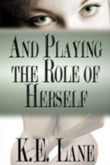 And Playing a Role of Herself_K.E. Lane