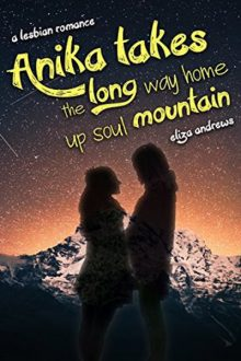 Anika takes the long way up soul mountain-Eliza Andrews