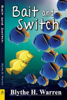 Bait and Switch_Blythe H. Warren
