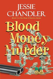 Blood Money Murder_Jessie Chandler