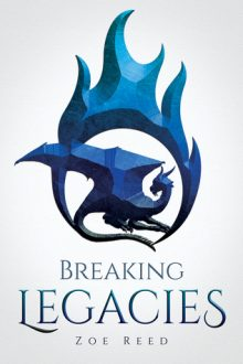 Breaking Legacies_Zoe Reed