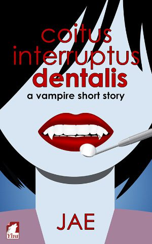 Coitus Interruptus Dentalis by Jae