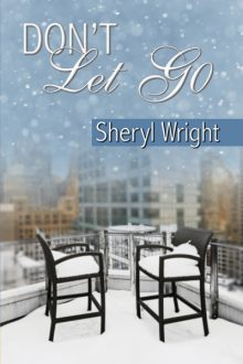 Don't Let Go_Sheryl Wright