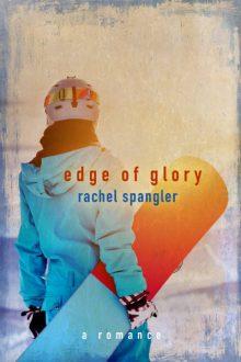Edge of Glory_Rachel Spangler