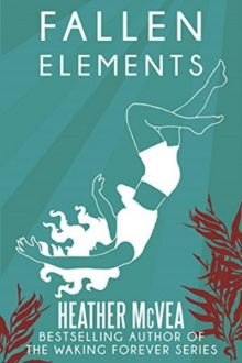 Fallen Elements_Heather McVea
