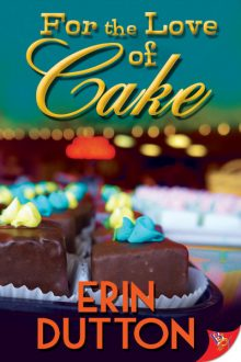For the Love of Cake_Erin Dutton