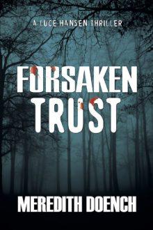 Forsaken Trust_Meredith Doench