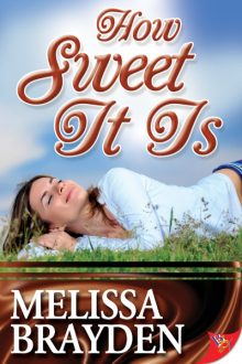 How Sweet It Is_Melissa Brayden