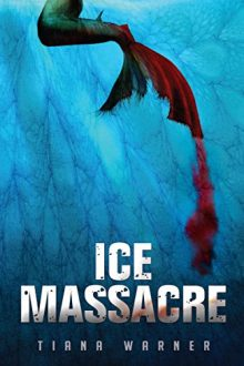 Ice Massacre_Tiana Warner