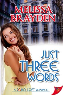 Just Three Words_Melissa Brayden