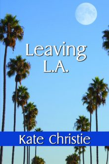 Leaving L.A._Kate Christie