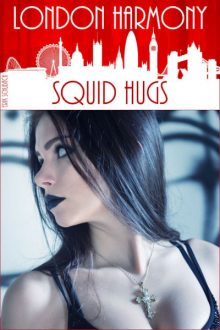 London Harmony_Squid Hugs_Erik Schubach