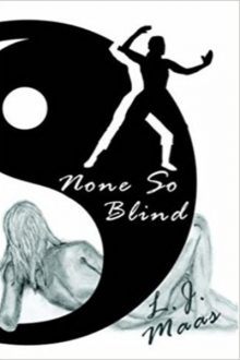 None So Blind_LJ Maas