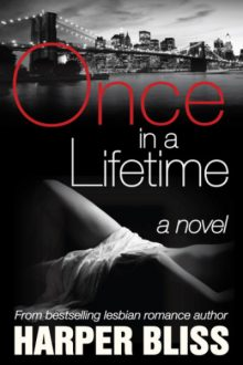 Once in a Lifetime_Harper Bliss