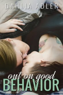 Out on Good Behavior_Dahlia Adler