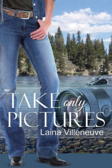 Take Only Pictures_Laina Villeneuve