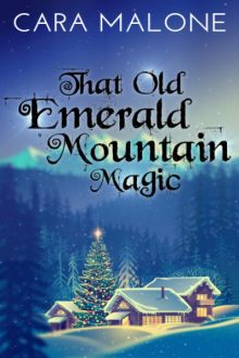 That Old Emerald Mountain Magic_Cara Malone