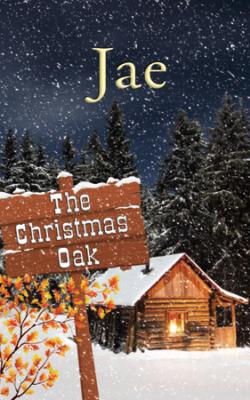 The Christmas Oak by Jae