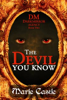 The Devil You Know_Marie Castle