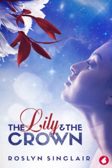 The Lily and the Crown_Roslyn Sinclair