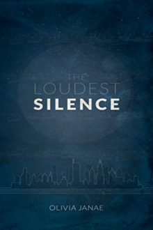The Loudest Silence_Olivia Janae