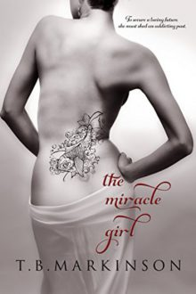 The Miracle Girl_T.B. Markinson