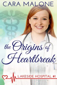 The-Origins-of-Heartbreak_Cara Malone