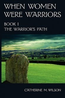The Warrior's Path_Catherine M. Wilson