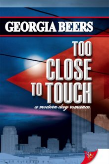 Too Close to Touch_Georgia Beers