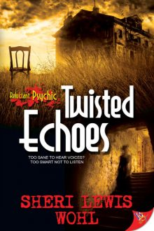 Twisted Echoes_Sheri Lewis Wohl