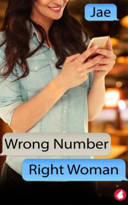 Wrong Number Right Woman by Jae